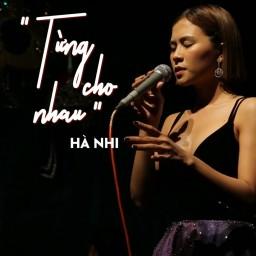 Từng Cho Nhau (Live Piano)