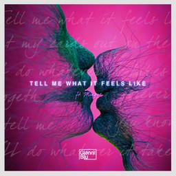 Tell Me What It Feels Like