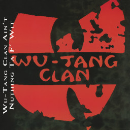 Wu-Tang Clan Ain't Nuthing Ta F' Wit (Instrumental)