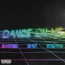 Dance On Me