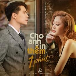 Cho Anh Xin Thêm 1 Phút