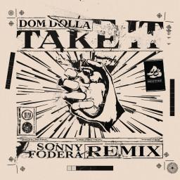 Take It (Sonny Fodera Remix)