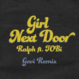 Girl Next Door (Govi Remix)
