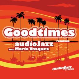 Goodtimes (Work Re-Dub)