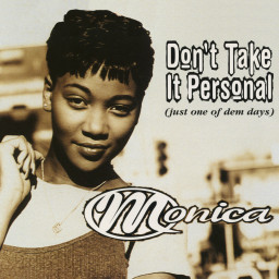 Don't Take It Personal (Just One of Dem Days) (Radio Edit)