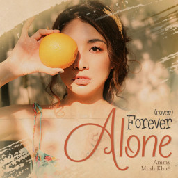 Forever Alone (Cover)