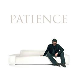 Patience (Pt.2)