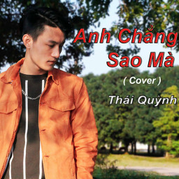 Anh Chẳng Sao Mà (Cover)