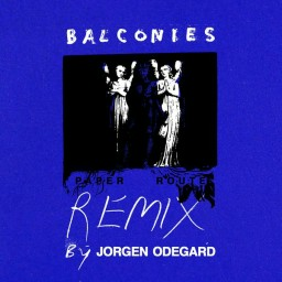 Balconies (Jorgen Odegard Remix)