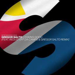 Looking Good (Steff da Campo & Gregor Salto Remix)
