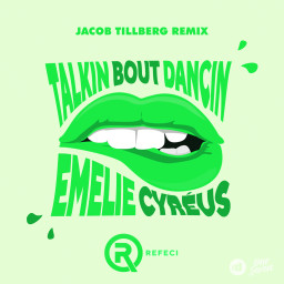 Talkin Bout Dancin (Jacob Tillberg Remix)