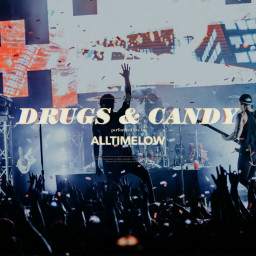 Drugs & Candy (Live)