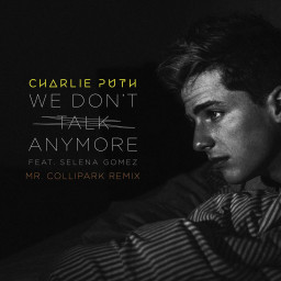 We Don't Talk Anymore (DROELOE Remix)