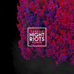 Genesis (Night Riots Remix)