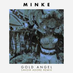 Gold Angel (Savoir Adore Remix)