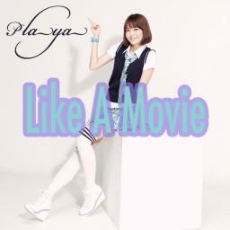 Like A Movie