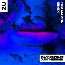 2U (Tom Martin Remix)