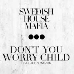 Dont You Worry Child (Radio Edit)