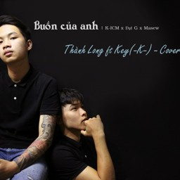 Buồn Của Anh (Cover)