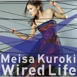 Wired Life
