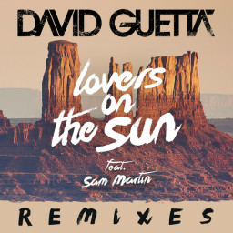Lovers On The Sun [Blasterjaxx Remix]