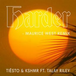 Harder (Maurice West Remix)