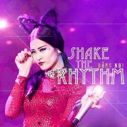 Hãy Nói Yêu Em (Shake The Rhythm Remix)