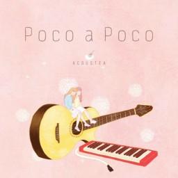Poco A Poco