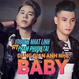 Đừng Giận Anh Nhé Baby