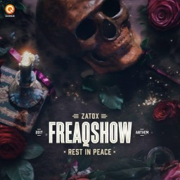 Rest In Peace (Freaqshow Anthem 2017) (Pro Mix)