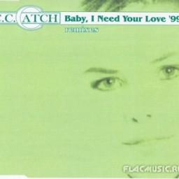 Baby I Need Your Love '99 (Classical Retro Mix)