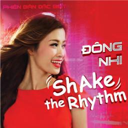 Shake The Rhythm (Phiên Bản Đặc Biệt) (Shake The Rhythm (Phiên Bản Đặc Biệt) (Phiên Bản Cắt)