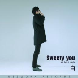 Sweety You