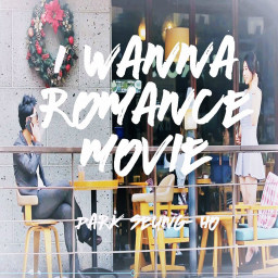 I Wanna Romance Movie