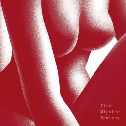 Five Minutes (Fells x Joziff Jordan Remix)