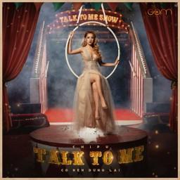 Talk To Me (Có Nên Dừng Lại?)