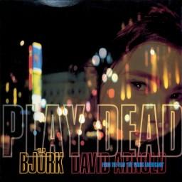 End Titles - Play Dead (Original Film Mix)
