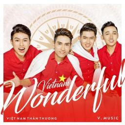 Việt Nam Thân Thương (Wonderful Việt Nam)