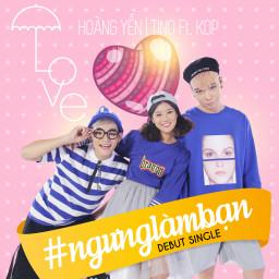 #NgungLamBan (Beat)