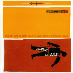 Sound Track Music: Anatomy Of A Murder
