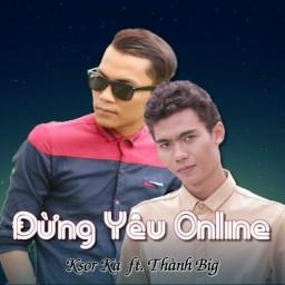 Đừng Yêu Online (Beat)