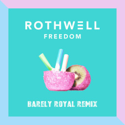 Freedom (Barely Royal Remix)