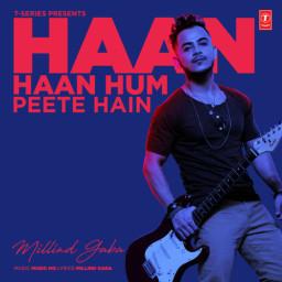 Haan Haan Hum Peete Hain