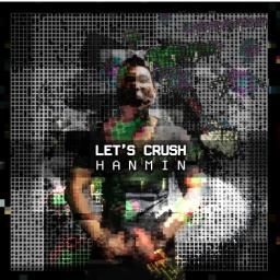 Let's Crush (Original Mix)