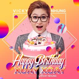 Happy Birthday Xoay Xoay