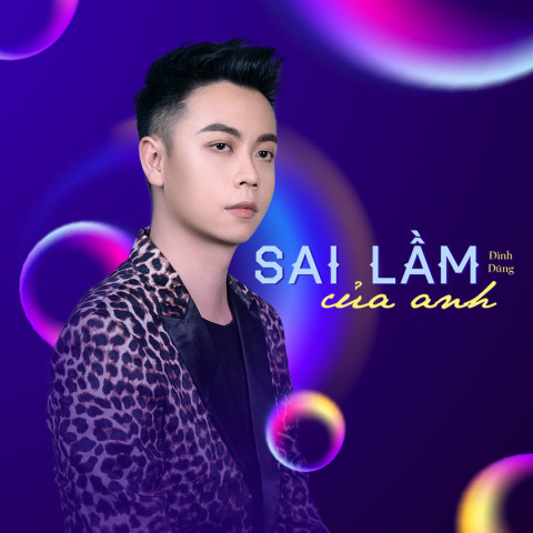 Bai hat Sai Lầm Của Anh (Single)
