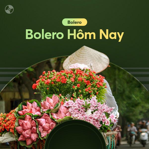 Nhạc Bolero Hôm Nay