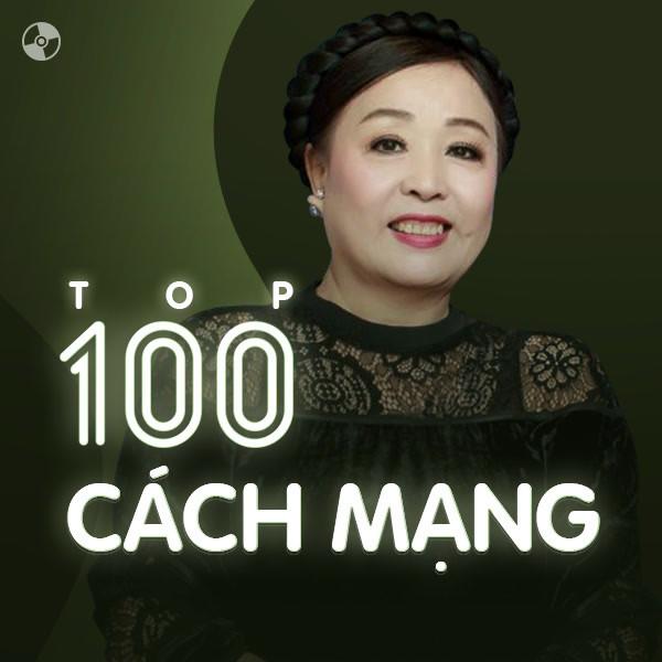 Top 100 Nhạc Cách Mạng Việt Nam