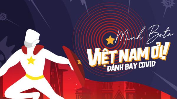 Việt Nam Ơi! Đánh Bay Covid