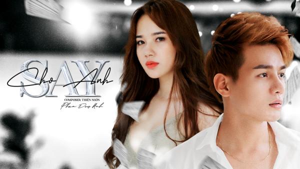 Cho Anh Say